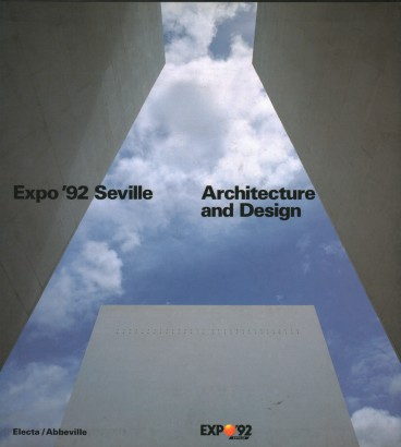 Expo'92 Seville Architecture and Design
