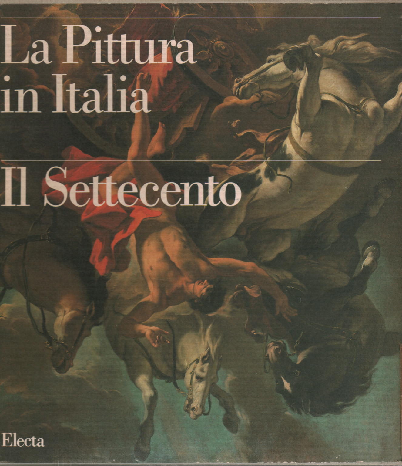 The painting in Italy. The Eighteenth century (2 Volumes), s.a.