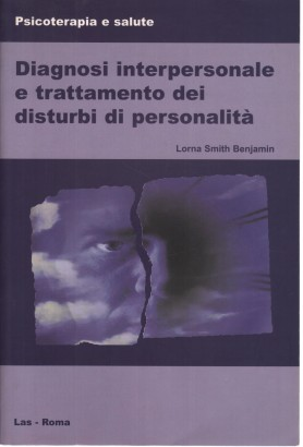 The diagnosis of interpersonal and treatment of personality disorders