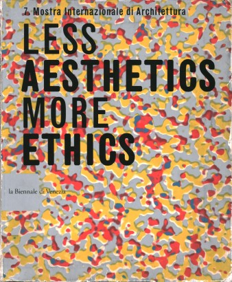 Città: Less Aesthetics More Ethics