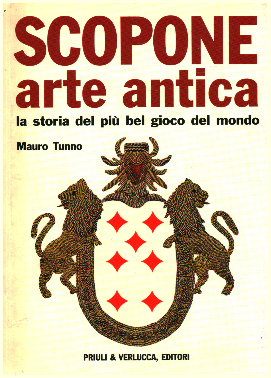 Scopone arte antica the history of the most beautiful game d's.a.