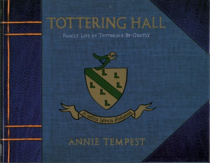 Tottering Hall. Family Life at Tottering-By-Gently