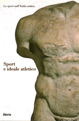 Sport in ancient Italy. Sport and the ideal athletic