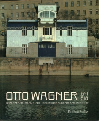 Otto Wagner (1841-1918)