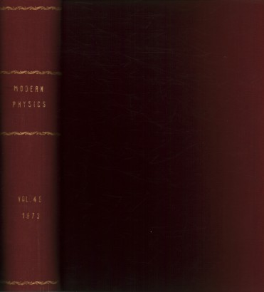 Reviews of Modern Physics, 1973. Volume 45, 1-4