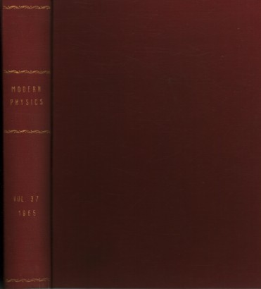 Reviews of Modern Physics, 1965. Volume 37, 1-4