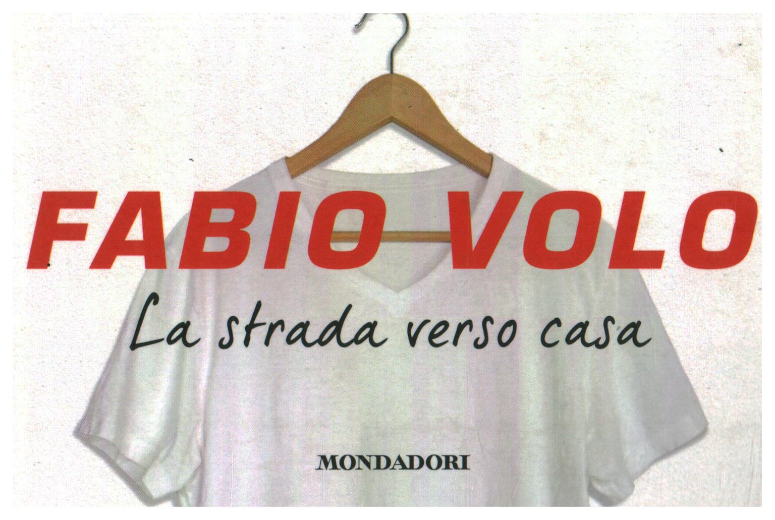 La strada verso casa - Fabio Volo - Narrativa Italiana - Narrativa ...
