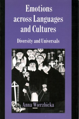Emotion across languages and cultures: Diversity and Universals