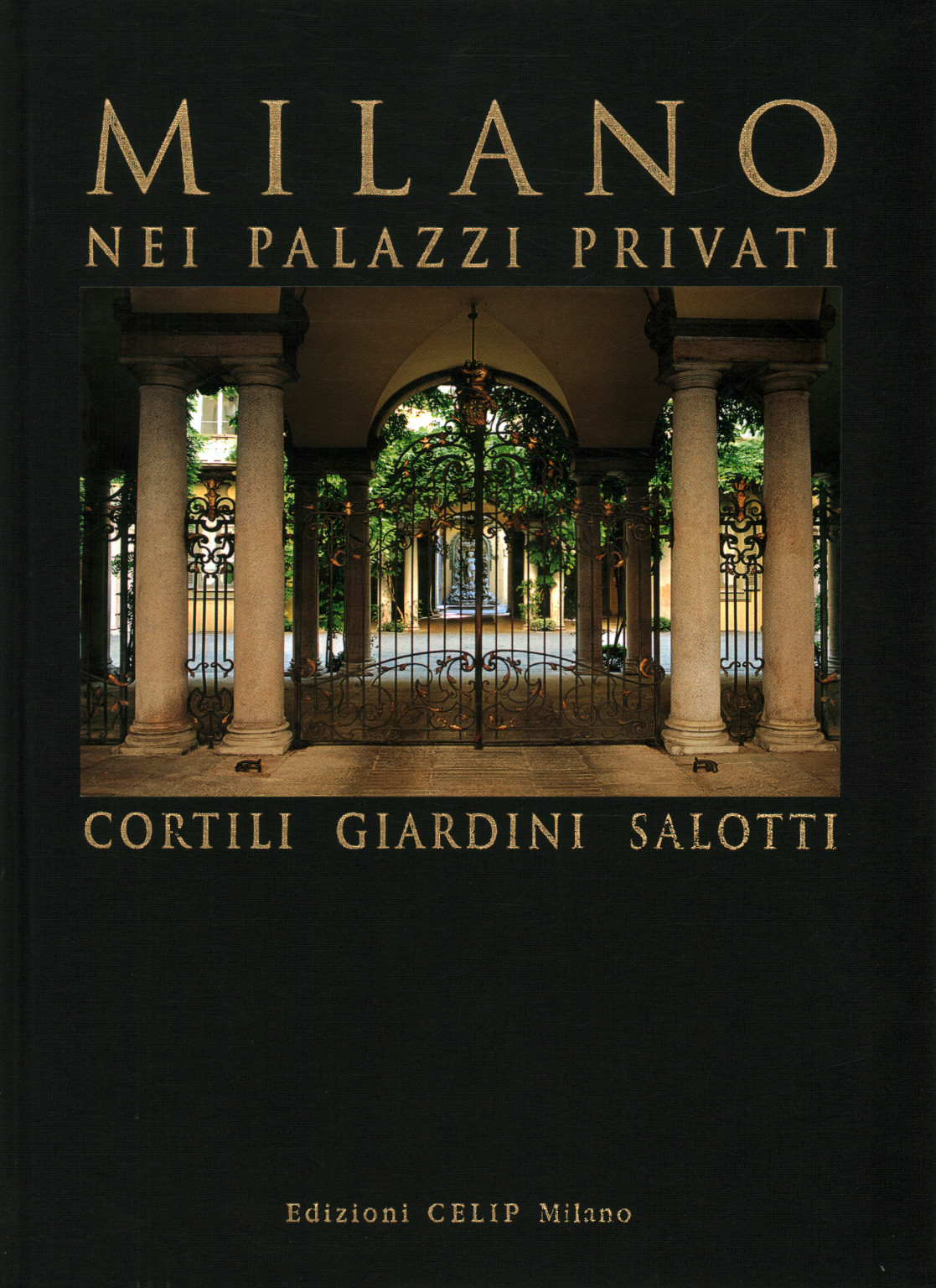 Milan private palaces. Courtyards gardens, living roo, s.a.