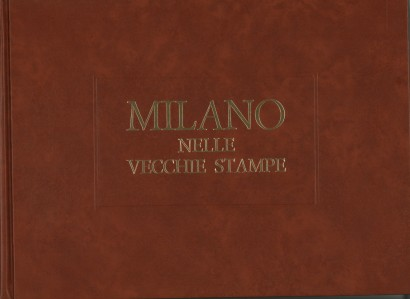 Milan, in the old prints