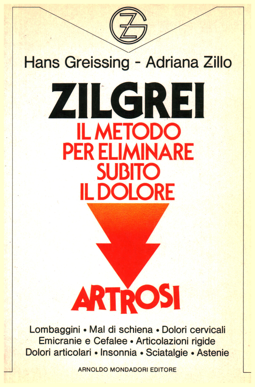 Zilgrei. The method to immediately remove the pain, s.a.