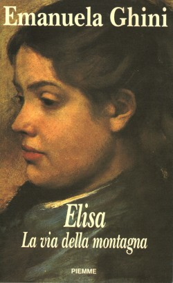 Elisa. The way of the mountain