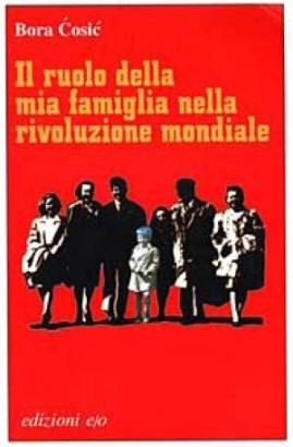 The role of my family in world revolution