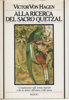 In search of the Sacred Quetzal