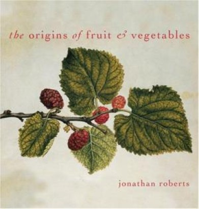 The Origins of Fruit & Vegetables
