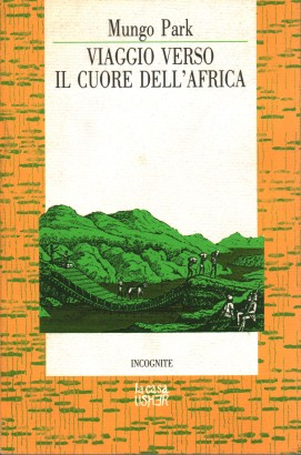 Journey to the heart of Africa (1795-1797)
