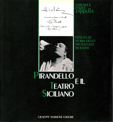 Pirandello and the sicilian theatre