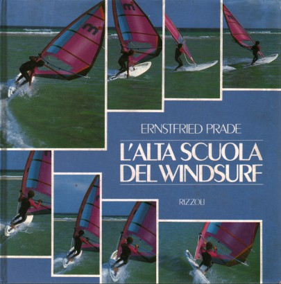 The high school of windsurfing