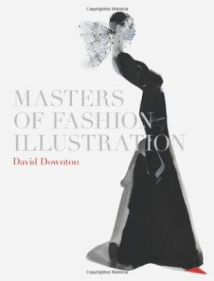 Masters Of Fashion Illustration