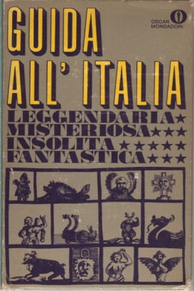 Guide to Italy: the legendary, the mysterious, the unusual and fantastic(4 volumes)