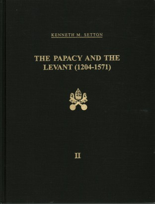 The Papacy and the Levant 1204-1571 (vol. 2)