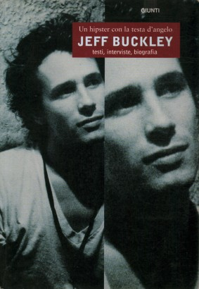 Jeff Buckley Un hipster con la testa d'angelo