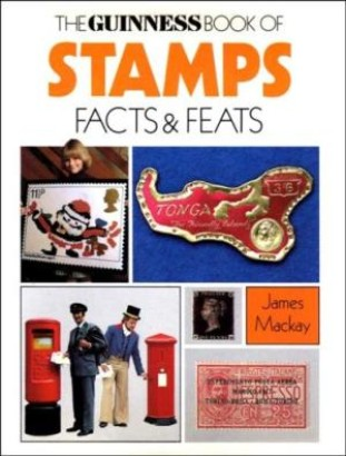 The guinness book of stamps facts & feats
