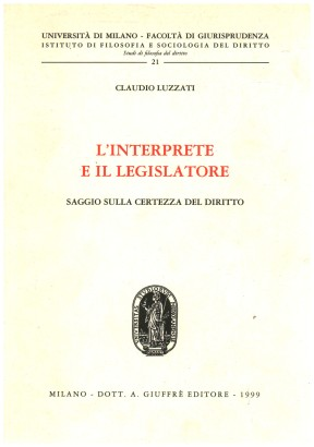 L'interprete e il legislatore