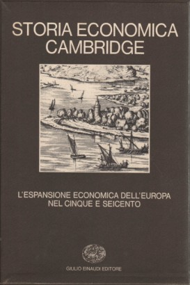 Storia economica Cambridge. Volume quarto