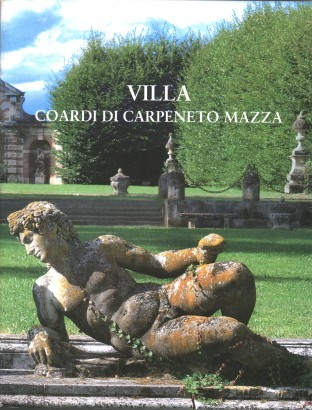Villa Coardi de Carpeneto Mazza (2 Volumes)