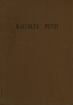 Catalogue of the collection of Vittorio Putti