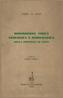 Physical description of the geological and hydrographic of the province of Lecce
