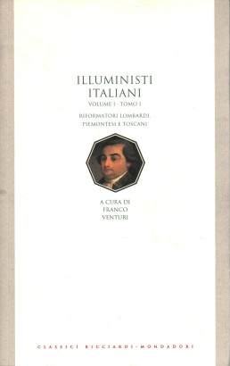 The enlightenment in italy. Reformers in lombardy, piedmont and tuscany (volume I, volume I)