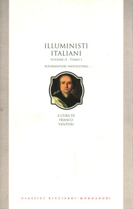 The enlightenment in italy. The reformers of the neapolitan (Volume II, volume I)