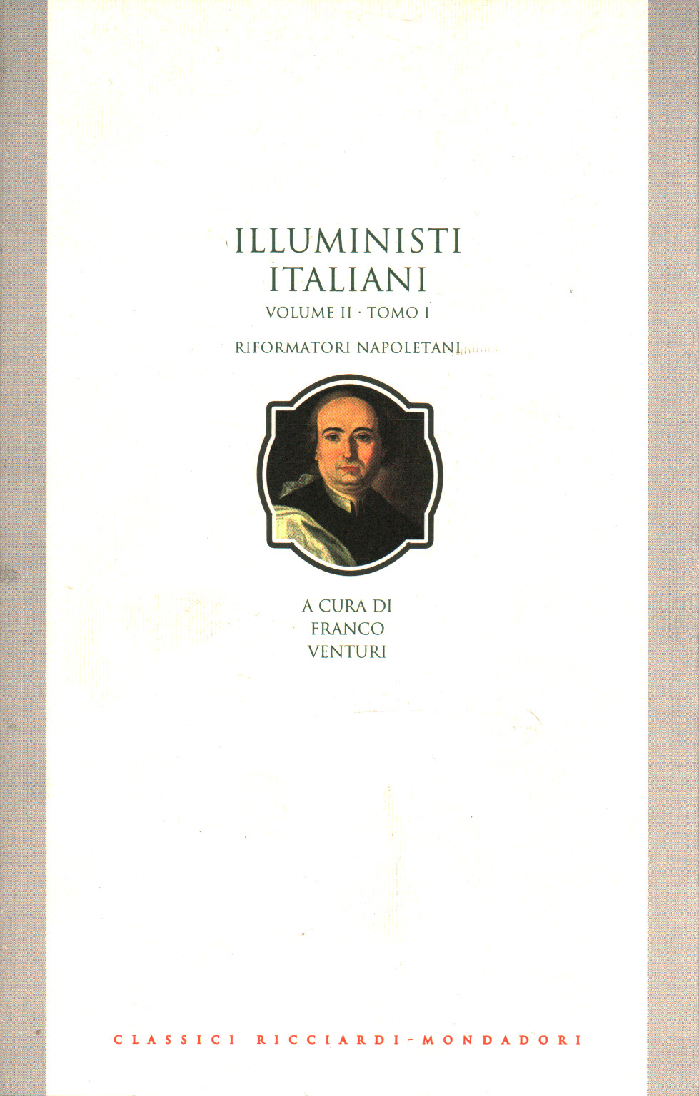 The enlightenment in italy. The reformers of the neapolitan (Volu, s.a.