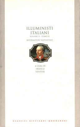 The enlightenment in italy. The reformers of the neapolitan (volume II, tome II)