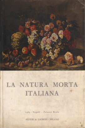 The natura morta italiana