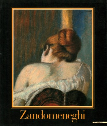Federico Zandomeneghi - retrospective Exhibition (With supplement)