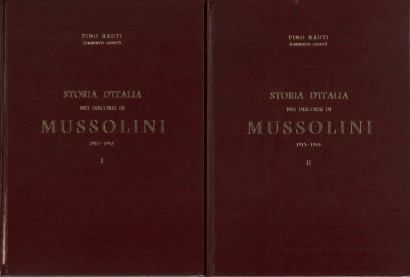 The history of Italy in the speeches of Mussolini, 1915-1945 (2 Volumes)