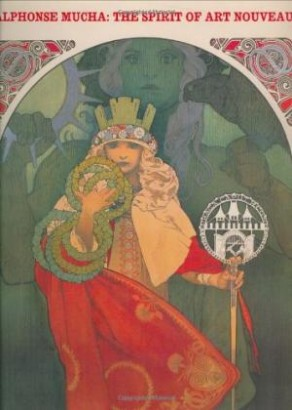 Alphonse Mucha:The Spirit of Art Nouveau