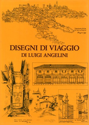 The drawings of the journey of Luigi Angelini vol. 3