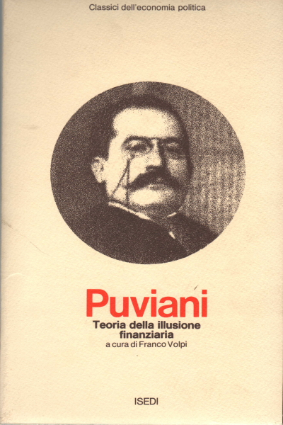 The theory of illusion financial, Amilcare Puviani