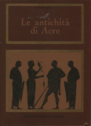 L'antiquité de l'Acre