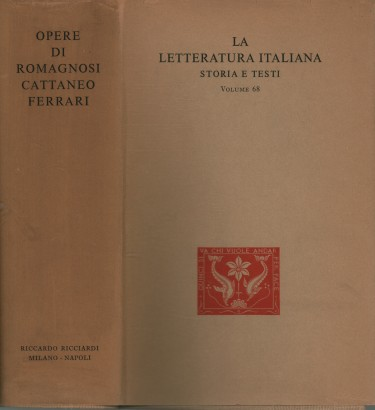 The works of Giandomenico Romagnosi Carlo Cattaneo Giuseppe Ferrari