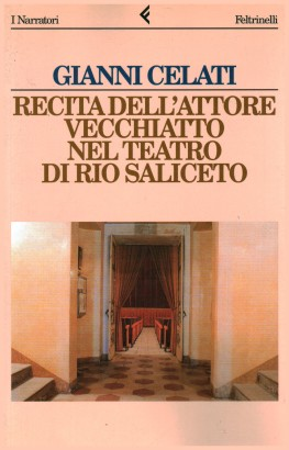 The recitation of the actor Vecchiatto nel teatro di Rio Saliceto