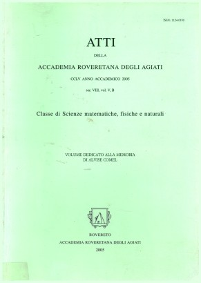 Proceedings of the Academy unique for several reasons well-to-do, CCLV academic year 2005 (ser. VIII, vol. V, B)