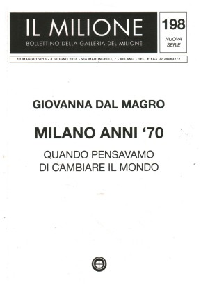 Giovanna Dal Magro. Milan-the '70s. When we were going to change the world