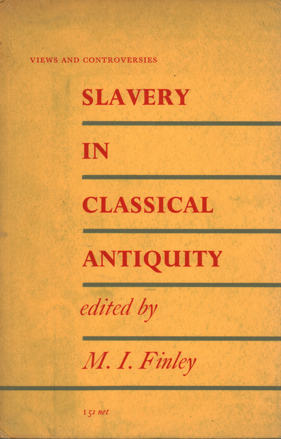 Slavery in Classical Antiquity, M.I. Finley