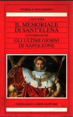 The memorial of St. Helena. The last days of Napoleon (2 volumes)