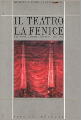 The Teatro la Fenice: a Chronology of the shows, 1938-1991